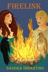 Firelink - Sandra DiMartino, Michele Ferro (illustrator)