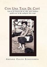 Con Una Taza de Cafe - Amparo Calvo Echeverria (author)