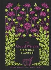 Good Witch's Perpetual Planner, The
