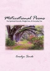 Motivational Poems - Carolyn Sands (author)