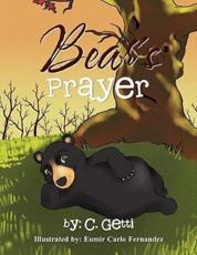 Bear's Prayer C. Getti Author