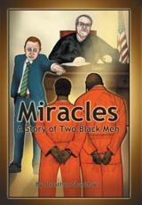 Miracles: A Story of Two Black Men
