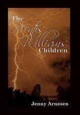 The Prentis Williams Children - Arnesen, Jenny