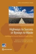 Highways to Success or Byways to Waste