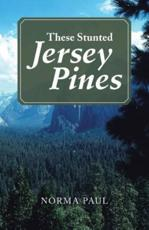 These Stunted Jersey Pines