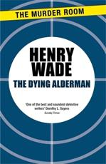The Dying Alderman