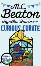 Agatha Raisin and the Curious Curate