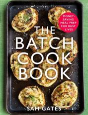 The Batch Cook Book