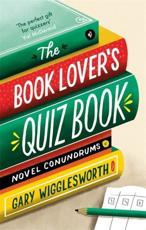 The Book Lover's Quiz Book