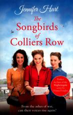 The Songbirds of Colliers Row