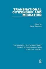 Transnational Citizenship and Migration. Volume IV