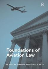 ISBN: 9781472445636 - Foundations of Aviation Law