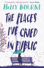 *SIGNED* The Places I've Cried in Public