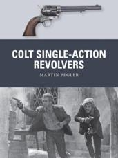 Colt Single-Action Revolvers