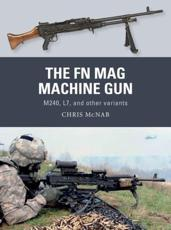 The FN MAG Machine Gun