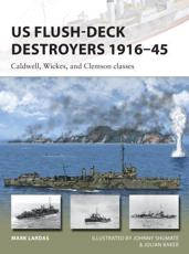 US Flush-Deck Destroyers 1916-45