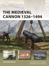 The Medieval Cannon 1326-1494
