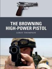The Browning High-Power Pistol