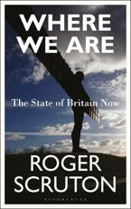 Where We Are: The State of Britain Now