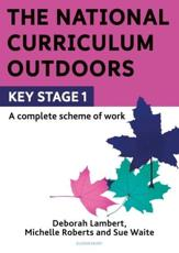 The National Curriculum Outdoors. KS1