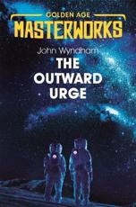 The Outward Urge