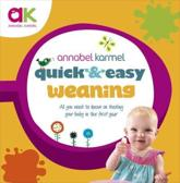 Quick and Easy Weaning