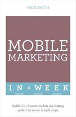 Mobile Marketing in a Week