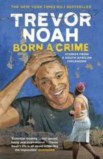 Born a Crime and Other Stories
