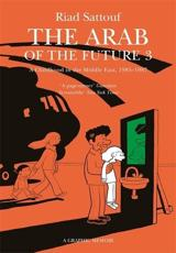 The Arab of the Future 3 A Childhood in the Middle East (1985-1987)