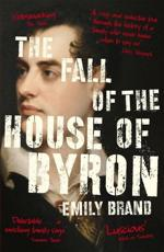 The Fall of the House of Byron