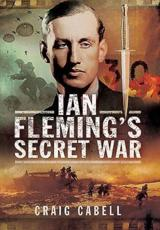 ISBN: 9781473853492 - Ian Fleming's Secret War