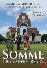 ISBN: 9781473866720 - Major & Mrs Holt's Definitive Battlefield Guide Somme: 100th Anniversary
