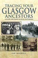 Tracing your Glasgow ancestors