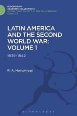ISBN: 9781474288217 - Latin America and the Second World War: 1939 - 1942 Volume 1
