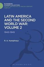 ISBN: 9781474288248 - Latin America and the Second World War: 1942 - 1945 Volume 2
