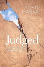 Judged: The Value of Being Misunderstood