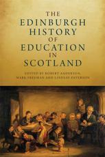 The Edinburgh History of Education in Scotland