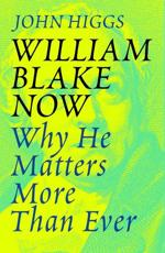 William Blake Now