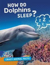 How Do Dolphins Sleep?