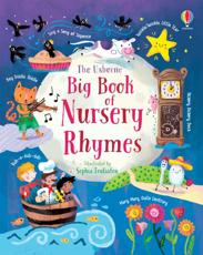 The Usborne Big Book of Nursery Rhymes