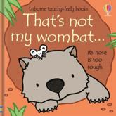 That's Not My Wombat...