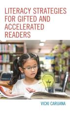 Literacy Strategies for Gifted and Accelerated Readers