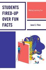 Students Fired-Up Over Fun Facts