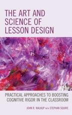 The Art and Science of Lesson Design