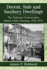 Decent, Safe and Sanitary Dwellings