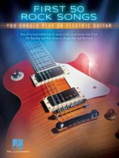 First 50 Rock Songs You Should Play on Electric Guitar Gtr Tab Bk