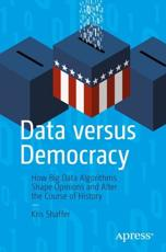 Data Versus Democracy