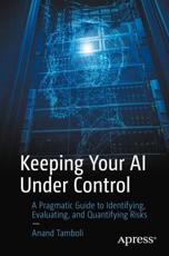 Keeping Your AI Under Control