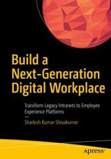 Build a Next-Generation Digital Workplace
