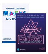 Primary and Middle Years Mathematics: Teaching Developmentally + Pearson Illustrated Maths Dictionary